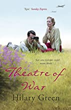 Theatre of War by Hilary Green