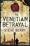 Berry, Steve: The Venetian Betrayal