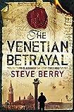 Berry, Steve: The Venetian Betrayal