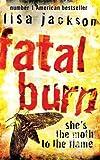 Jackson, Lisa: Fatal Burn