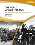 Wright, John: World at War 1938-45