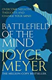Meyer, Joyce: Battlefield of the Mind: Winning the Battle in Your Mind
