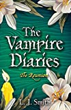 Smith, L.J.: The Reunion (Vampire Diaries)