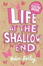 Life at the Shallow End: The Crazy World of…