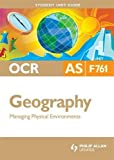 Raw, Michael: OCR AS Geography Student Unit Guide: Unit 1