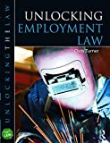 Turner, Chris: Unlocking Employment Law (Unlocking the Law)