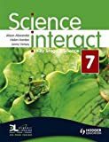 Alexander, Alison: Science Interact 7: Key Stage 3: Includes Pupil Edition Cd-rom