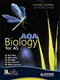 Rowland, Martin: AQA Biology for AS Dynamic Learning