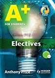 Price, Anthony: A+ for Students Electives (Hodder Arnold Publication)