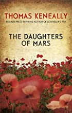 The Daughters of Mars by Thomas Keneally