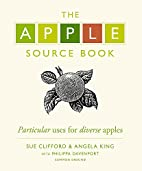 The Apple Source Book by Sue Clifford