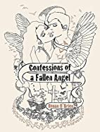 Confessions of a Fallen Angel by Ronan…
