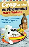 Mark Watson: Crap at the Environment