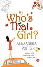 Who's That Girl? by Potter Alexandra