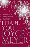JOYCE MEYER: I Dare You