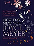 Meyer, Joyce: New Day, New You: 366 Devotions for Enjoying Everyday Life