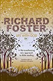 Richard Foster: Life with God