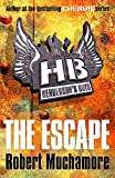 Muchamore, Robert: The Escape (Henderson's Boys)