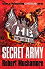 Henderson's Boys 3: Secret Army - Robert Muchamore