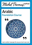 Wightwick, Jane: Michel Thomas Method: Arabic Foundation Course (Michel Thomas Series)