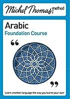 Michel Thomas Method: Arabic Foundation…