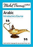 Wightwick, Jane: Michel Thomas Method: Arabic Introductory Course