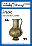 Wightwick, Jane: Michel Thomas Method: Arabic Advanced Course