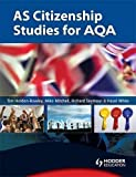 Mitchell, Mike: AS Citizenship Studies for AQA