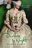 James, Eloisa: Duchess By Night