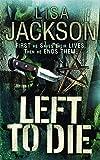 Lisa Jackson: Left to Die
