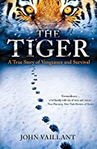 Tiger: A True Story of Vengeance and…