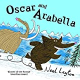 Layton, Neal: Oscar and Arabella (Oscar & Arabella)