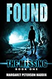 Margaret Peterson Haddix: Found