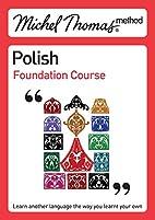 Michel Thomas Method: Polish Foundation…