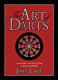 Lowe, John: The Art of Darts