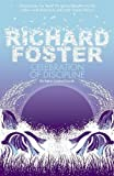 Richard Foster: Celebration of Discipline