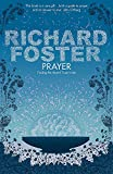 Richard Foster: Prayer