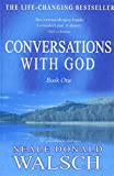 Neale Donald Walsch: The Conversations with God Companion: The Essential Tool for Individual and Grou