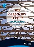Jones, Steve: Site Carpentry: Level 2: Construction Award and NVQ
