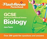 Taylor, Jane: Gcse Science & Additional Science: Biology (Flash Revise Pocketbook)