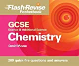 Moore, David: Gcse Science & Additional Science: Chemistry (Flash Revise Pocketbook)