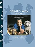 Cesar Millan: Cesar's Way Journal