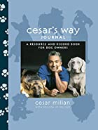 Cesar's Way Journal: A Resource and Record…
