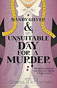Dandy Gilver & an Unsuitable Day for a Murder cover