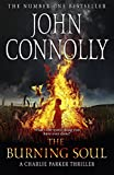 Connolly, John: The Burning Soul: A Thriller