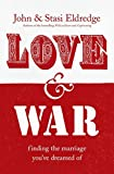 John Eldredge: Love and War