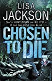Jackson, Lisa: Chosen to Die