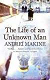 Andrei Makine: The Life of an Unknown Man