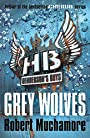 Henderson's Boys 4: Grey Wolves - Robert Muchamore