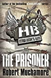 Muchamore, Robert: The Prisoner (Henderson's Boys)